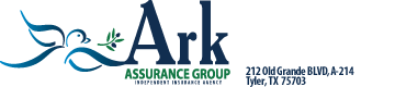 Ark Assurance Group, LLC - Independent Insurance Agent – Tyler, Texas